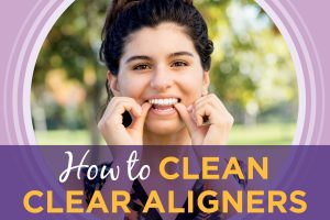 How to clean clear aligners Epic Orthodontics